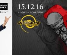 15.12  Stand-up Warmia Andergrant – Sebastian Rejent